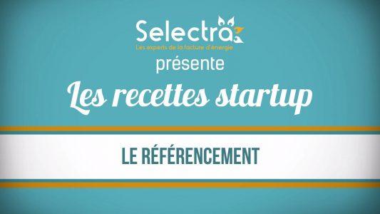 Les recettes startup de Selectra – Le référencement