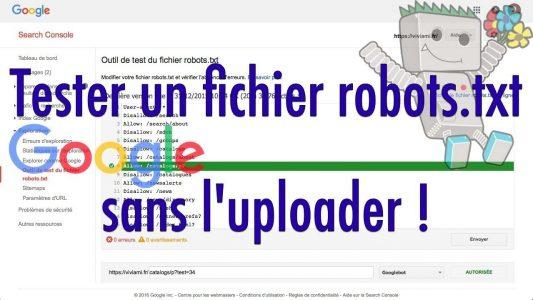 Référencement : comment tester un fichier robots txt