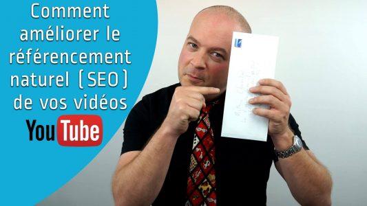 Comment optimiser le référencement naturel (SEO) de vos vidéos sur YouTube