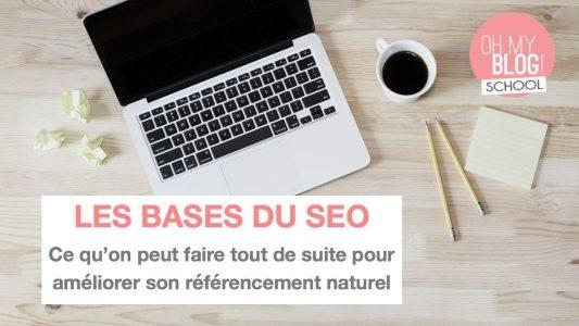 Blogschool.fr // Les bases du SEO : améliorer tout de suite son référencement
