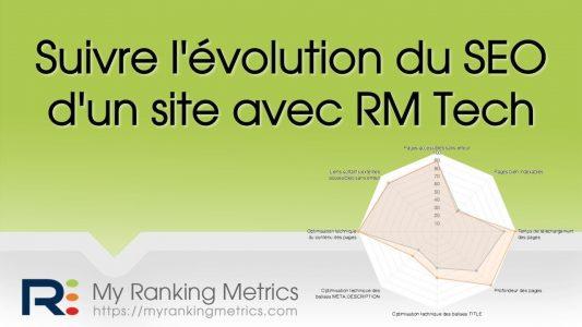 Référencement : faire un suivi du SEO technique d'un site avec RM Tech