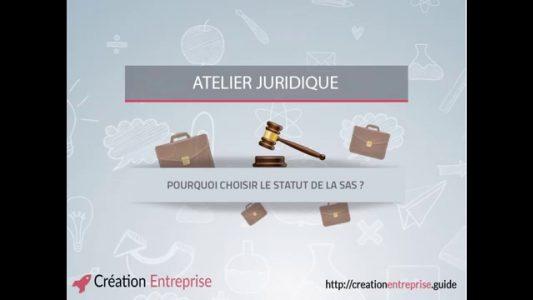 Quel statut juridique pour sa Startup ? Pourquoi le statut SAS ?